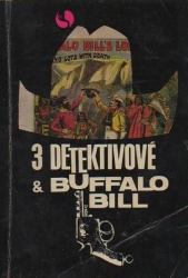3 detektivové a Buffalo Bill